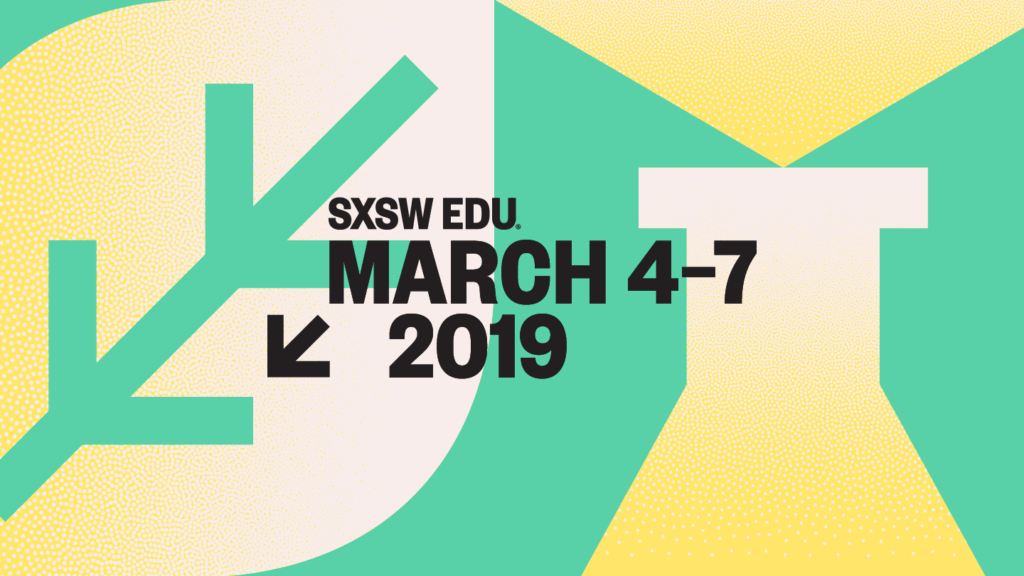 south by southwest edu 2019